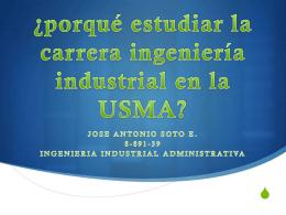 ¿porqué estudiar la carrera ingeniería industrial