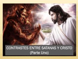 Contrastes entre Cristo y Satanas