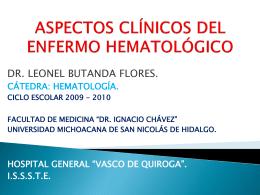 ASPECTOS CLÍNICOS DEL ENFERMO HEMATOLÓGICO