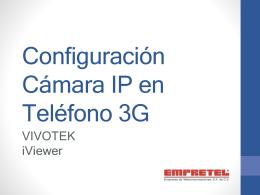 Configuración Cámara IP en Teléfono 3G
