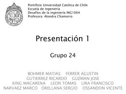 Presentación 1 - Pontificia Universidad Católica de Chile