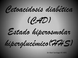 cetoacidosis diabética (CAD) y el estado