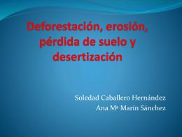 Deforestación, erosión, pérdida de suelo y desertización Ana María