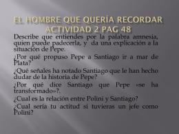 EL HOMBRE QUE QUERÍA RECORDAR ACTIVIDAD 2 PAG 48