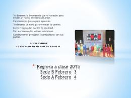 Regreso a clase 2015 - Colegio Mi Mundo de Cristal