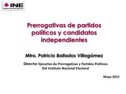 Prerrogativas de partidos políticos y candidatos independientes