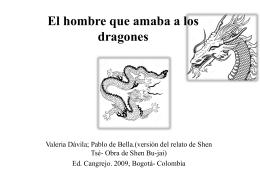 El hombre que amaba a los dragones