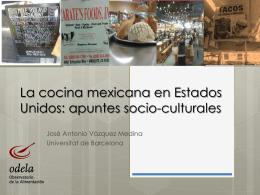 La cocina mexicana en Estados Unidos: apuntes
