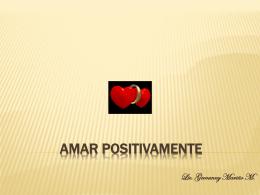 AMAR POSITIVAMENTE
