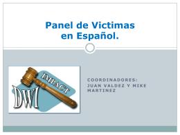 Panel de Victimas en Español.