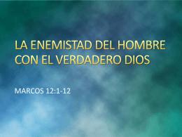 20140507 la enemistad del hombre con el verdadero Dios