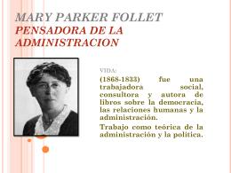 MARY PARKER FOLLET PENSADORA DE LA ADMINISTRACION