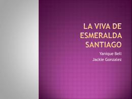 La Viva de Esmeralda Santiago - Sivendra-Bell