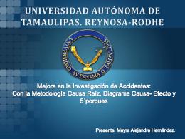 Mejora en la Investigación de Accidentes con la metodología causa
