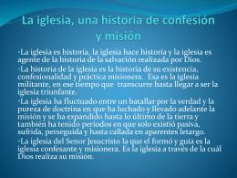 La iglesia, historia de confesión y misión