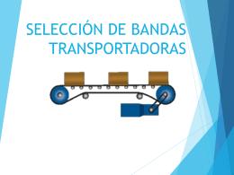 SELECCIÓN DE BANDAS TRANSPORTADORAS