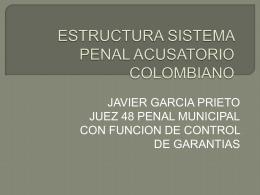 Estructura del Sistema Penal