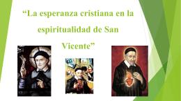 La esperanza cristiana en la espiritualidad de San Vicente