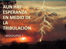 20140413 aun hay esperanza en medio de la tribulacion