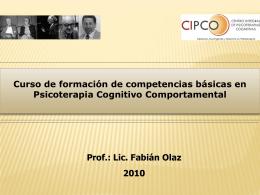 Diapositiva 1 - Centro Integral de Psicoterapias Cognitivas (CIPCO)