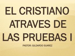 el cristiano atraves de las pruebas i