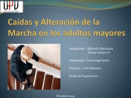 Caídas y Alteración de la Marcha en los adultos mayores