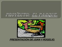Proyecto: EL PARQUE.