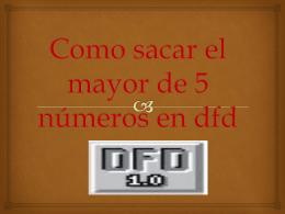Como sacar el mayor de 5 números en dfd