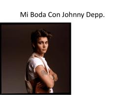 Mi Boda Con Johnny Depp.