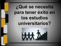 El ÉXITO EN LOS ESTUDIOS UNIVERSITARIOS