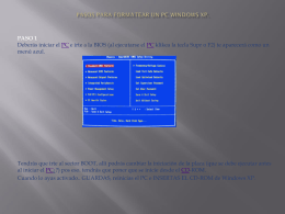 PASOS PARA FORMATEAR UN PC WINDOWS XP.