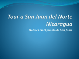 Tour a San Juan del Norte Nicaragua Hoteles en el