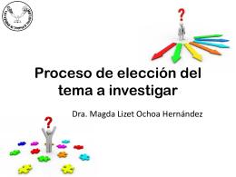 Proceso de elección del tema a investigar - DTI FCAT-UAT