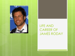 LIFE AND CAREER OF JAMES RODAY