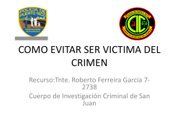COMO EVITAR SER VICTIMA DEL CRIMEN