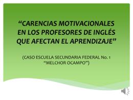 *CARENCIAS MOTIVACIONALES DE EN LOS PROFESORES DE