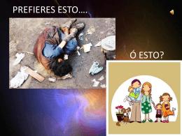 CAMPAÑA ANTI-DROGAS - Drogas ¿Chidas? ó ¿Perversas?