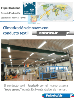 HUESCA / SPAIN Climatización de naves con conducto textil