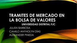 TRAMITES DE MERCADO EN LA BOLSA DE VALORES