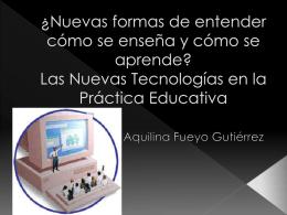 Las Nuevas Tecnologías en la Práctica Educativa