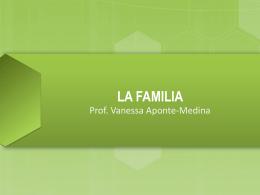 Familia - Bienvenidos al portafolio 2014 Prof. Vanessa Aponte