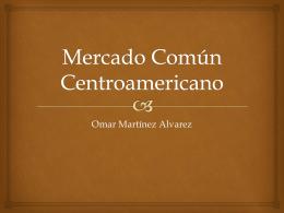 MCCA Mercado Común Centroamericano