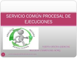SERVICIO COMÚN PROCESAL DE EJECUCIONES