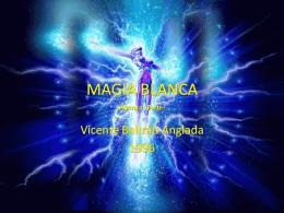 MAGIA BLANCA - Centro Friedrich Gauss