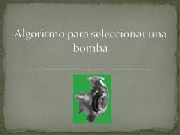 Algoritmo para seleccionar una bomba
