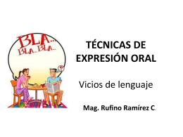TECNICAS DE EXPRESION ORAL Vicios de lenguaje