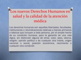 Los nuevos Derechos Humanos en salud y la calidad de la atención