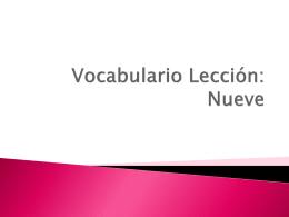 Vocabulario Lección: Nueve