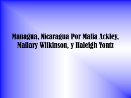 Managua, Nicaragua Por Malia Ackley, Mallary