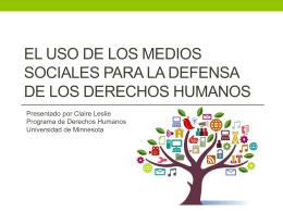 El Uso de LOS Medios Sociales para la Defensa de los Derechos